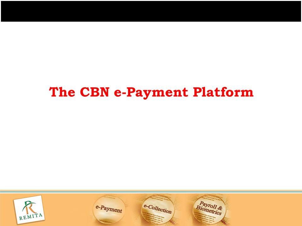 The CBN e-Payment Platform