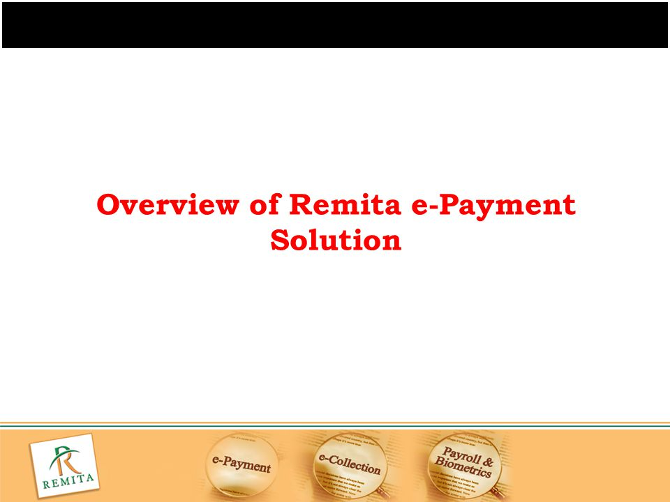 Overview of Remita e-Payment Solution