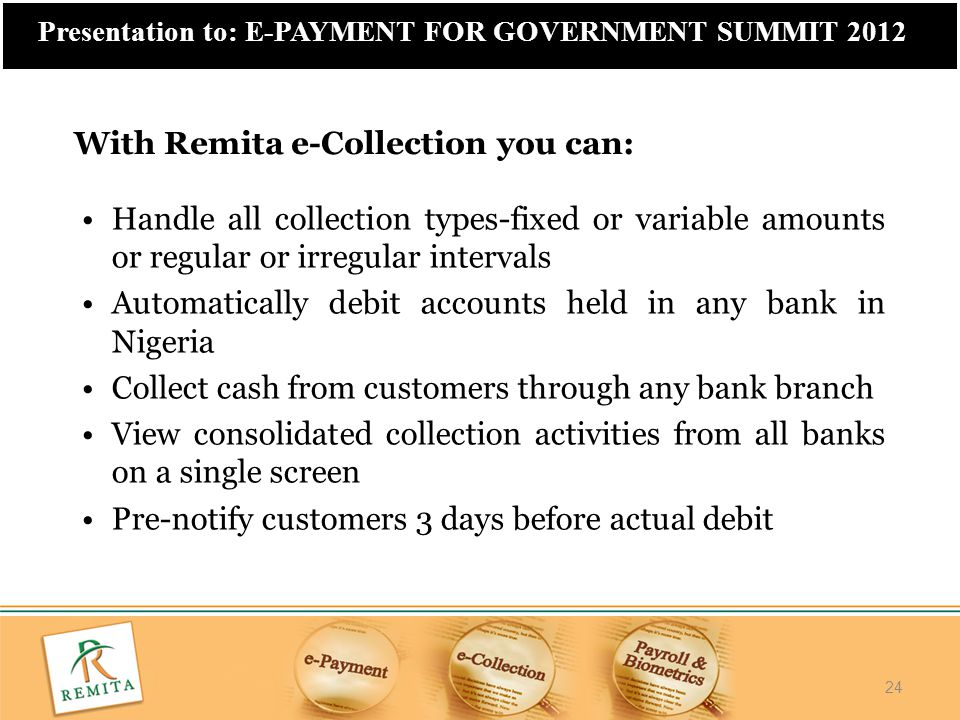 With Remita e-Collection you can: