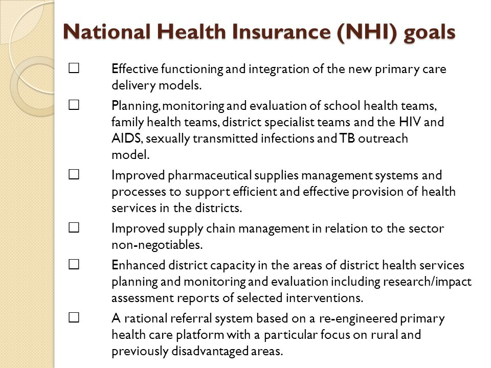 National Health Insurance (NHI) goals