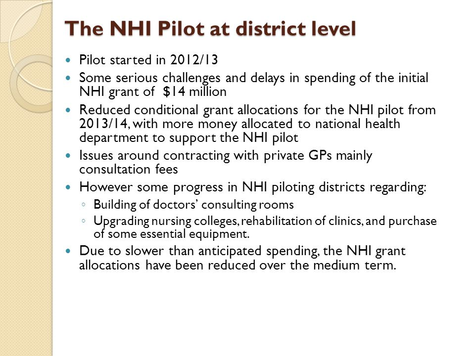 The NHI Pilot at district level