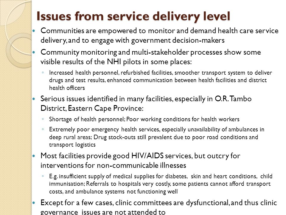 Issues from service delivery level