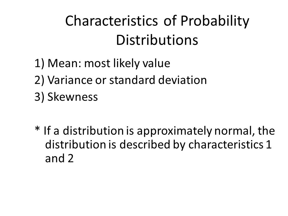 Characteristics of Probability Distributions