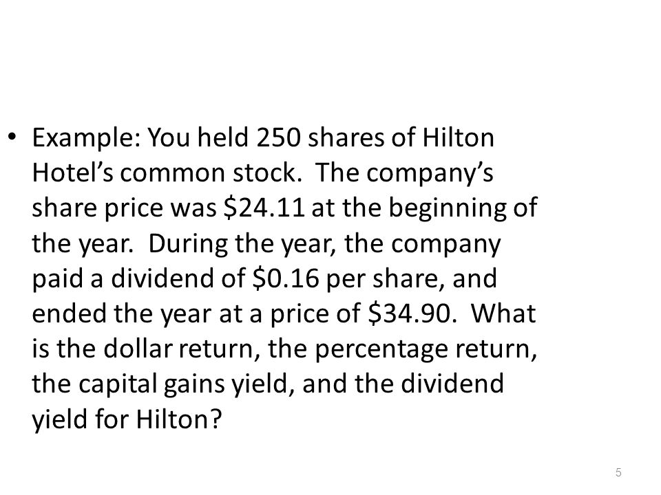 Example: You held 250 shares of Hilton Hotel's common stock