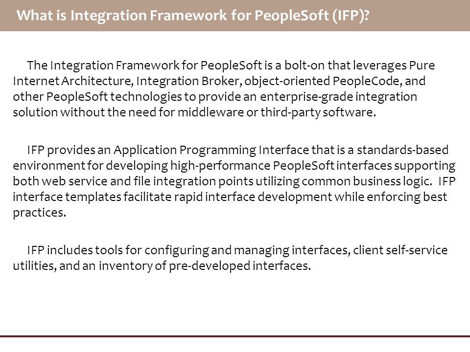 What is Integration Framework for PeopleSoft (IFP)