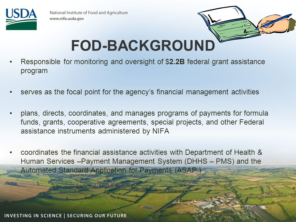 FOD-BACKGROUND Responsible for monitoring and oversight of $2.2B federal grant assistance program.