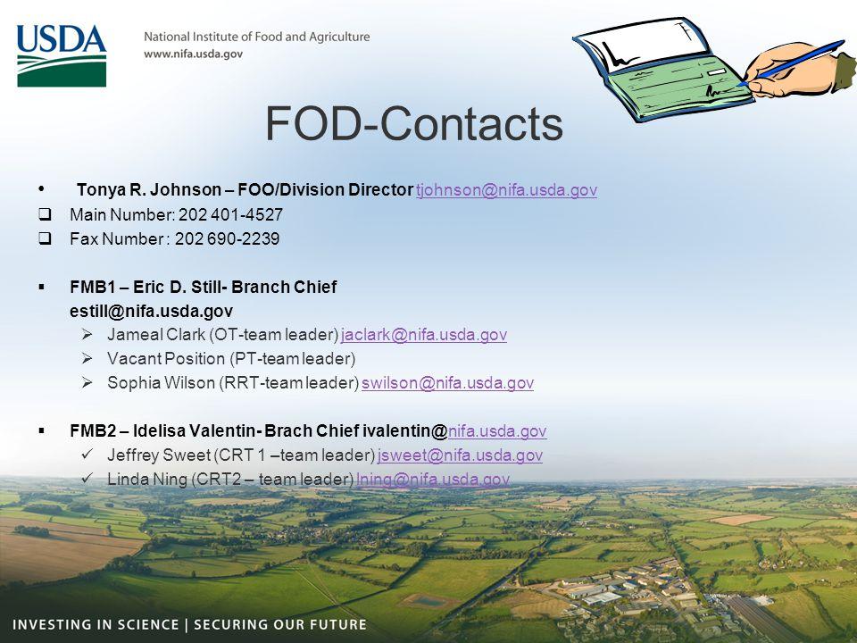FOD-Contacts Tonya R. Johnson – FOO/Division Director tjohnson@nifa.usda.gov. Main Number: 202 401-4527.