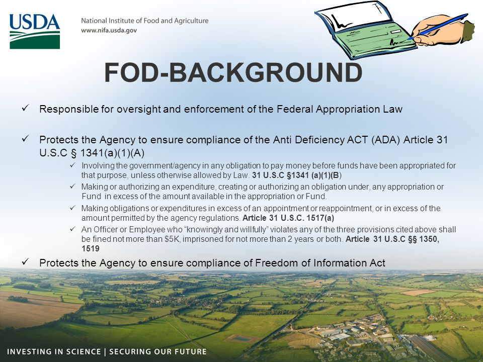FOD-BACKGROUND Responsible for oversight and enforcement of the Federal Appropriation Law.
