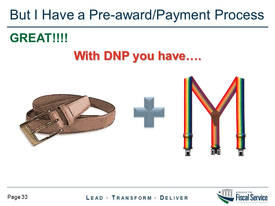 But I Have a Pre-award/Payment Process