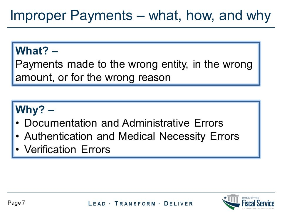 Improper Payments – what, how, and why