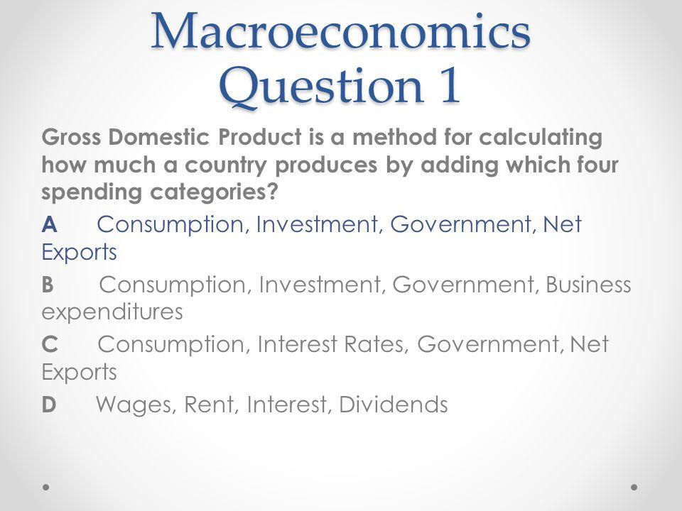 Macroeconomics Question 1