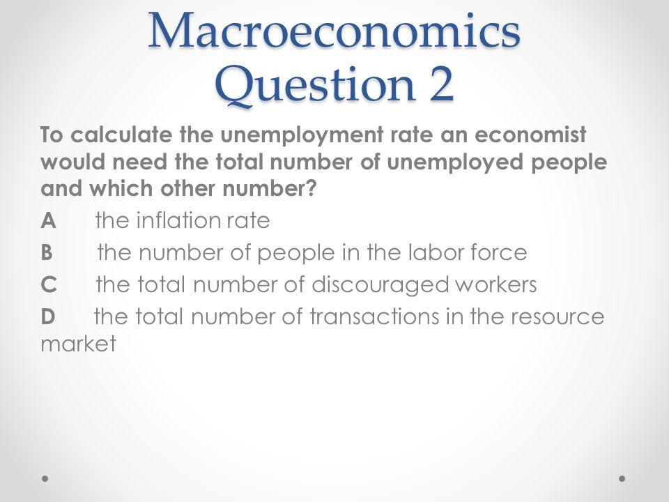 Macroeconomics Question 2
