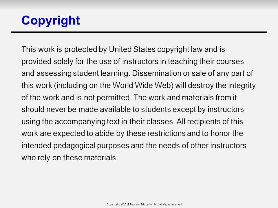 Copyright ©2015 Pearson Education Inc. All rights reserved.