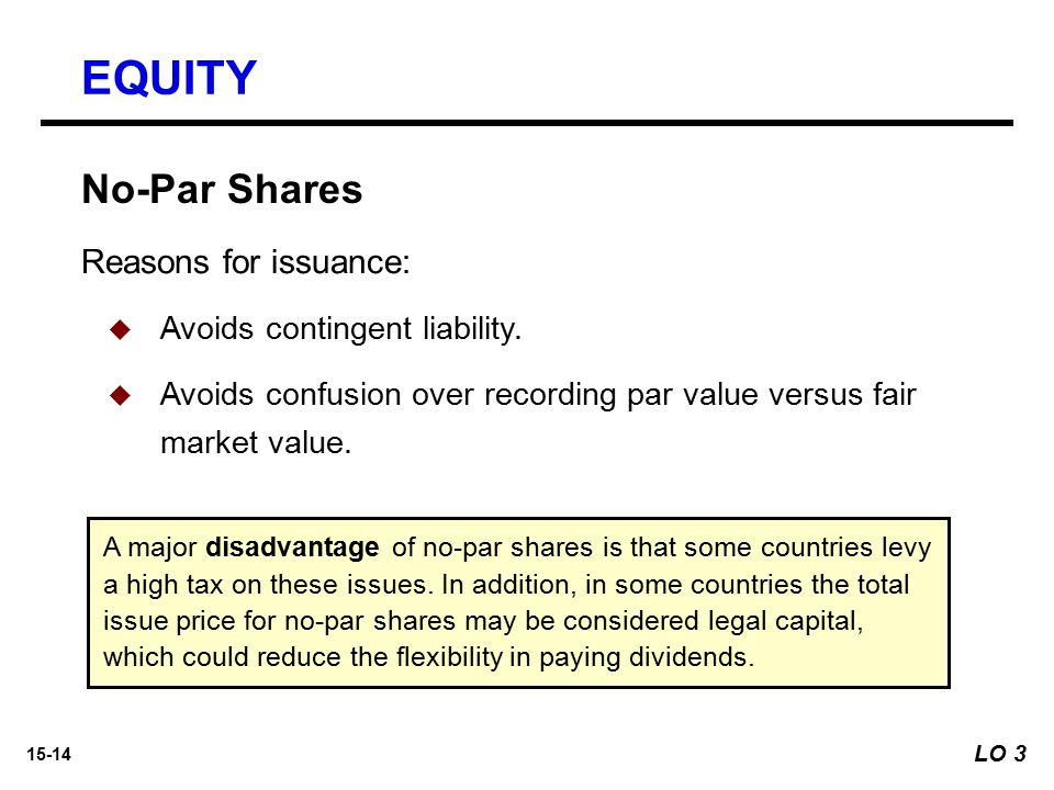 EQUITY No-Par Shares Reasons for issuance: