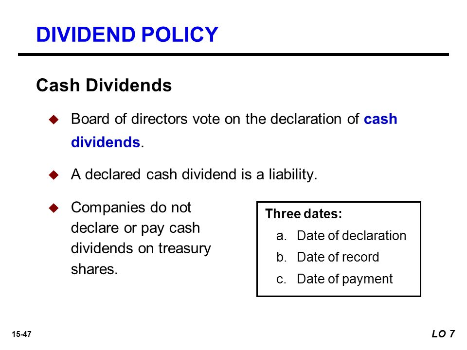 DIVIDEND POLICY Cash Dividends