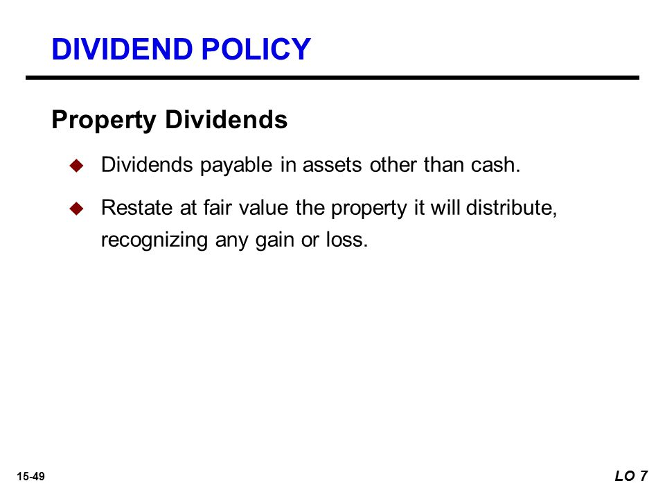 DIVIDEND POLICY Property Dividends