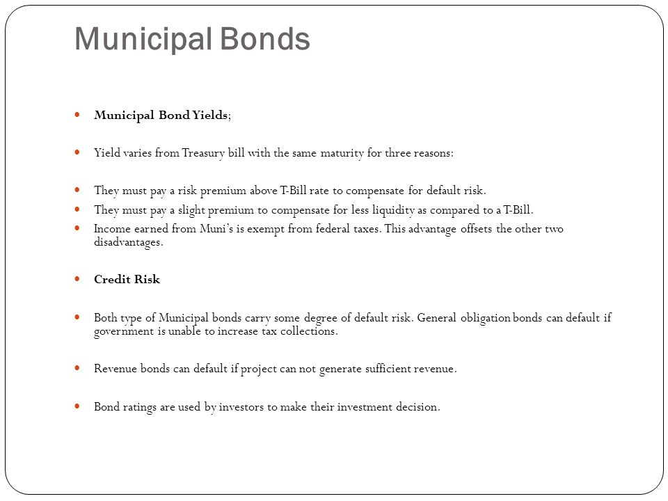 Municipal Bonds Municipal Bond Yields;