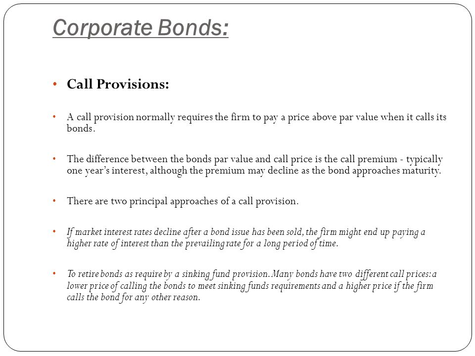 Corporate Bonds: Call Provisions: