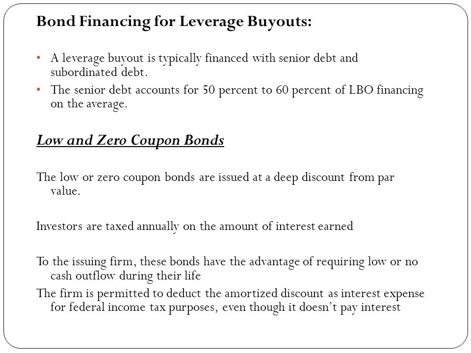 Bond Financing for Leverage Buyouts: