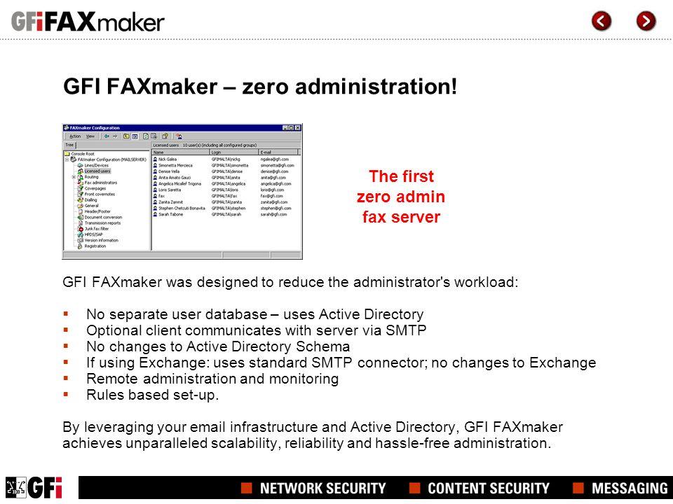 GFI FAXmaker – zero administration!