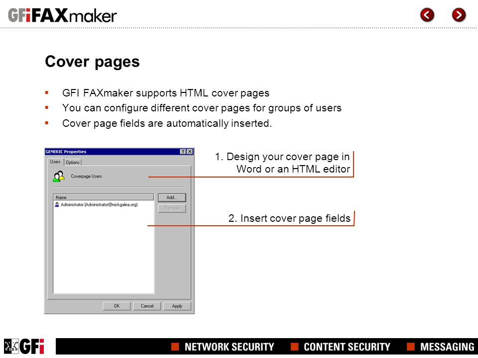 Cover pages GFI FAXmaker supports HTML cover pages