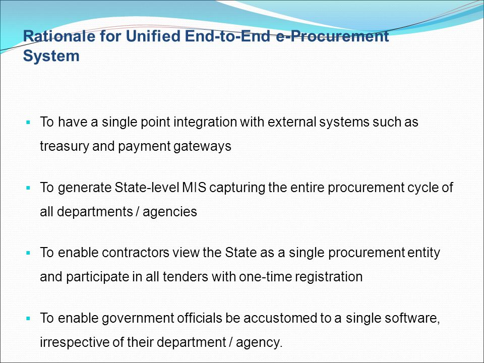 Rationale for Unified End-to-End e-Procurement System