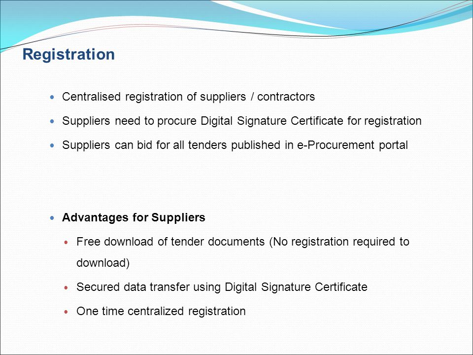 Registration Centralised registration of suppliers / contractors