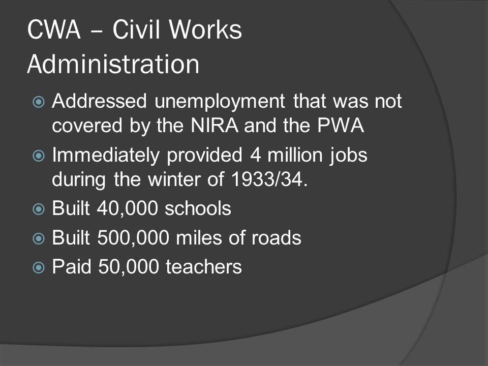 CWA – Civil Works Administration