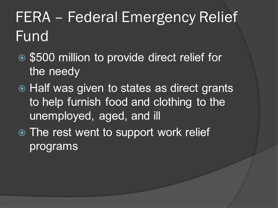 FERA – Federal Emergency Relief Fund