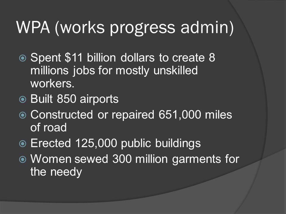 WPA (works progress admin)
