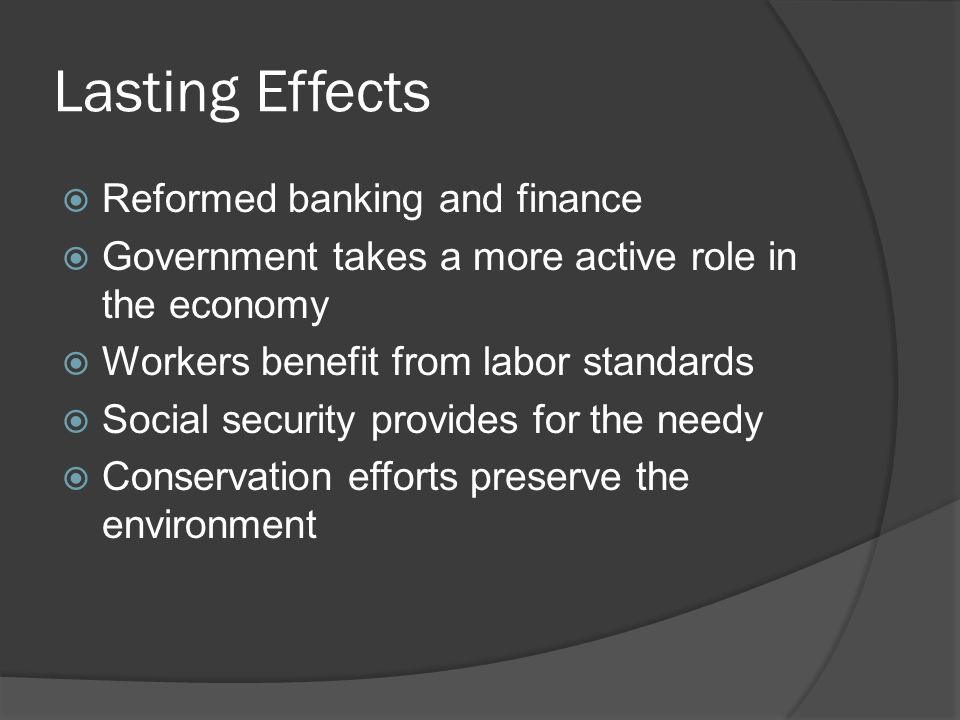 Lasting Effects Reformed banking and finance