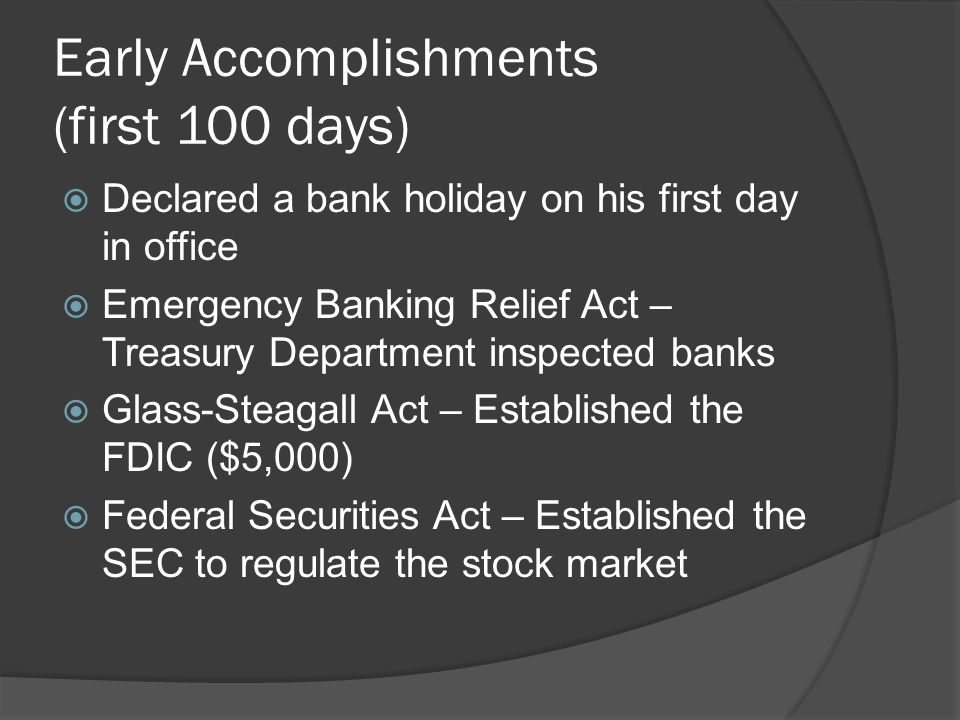 Early Accomplishments (first 100 days)
