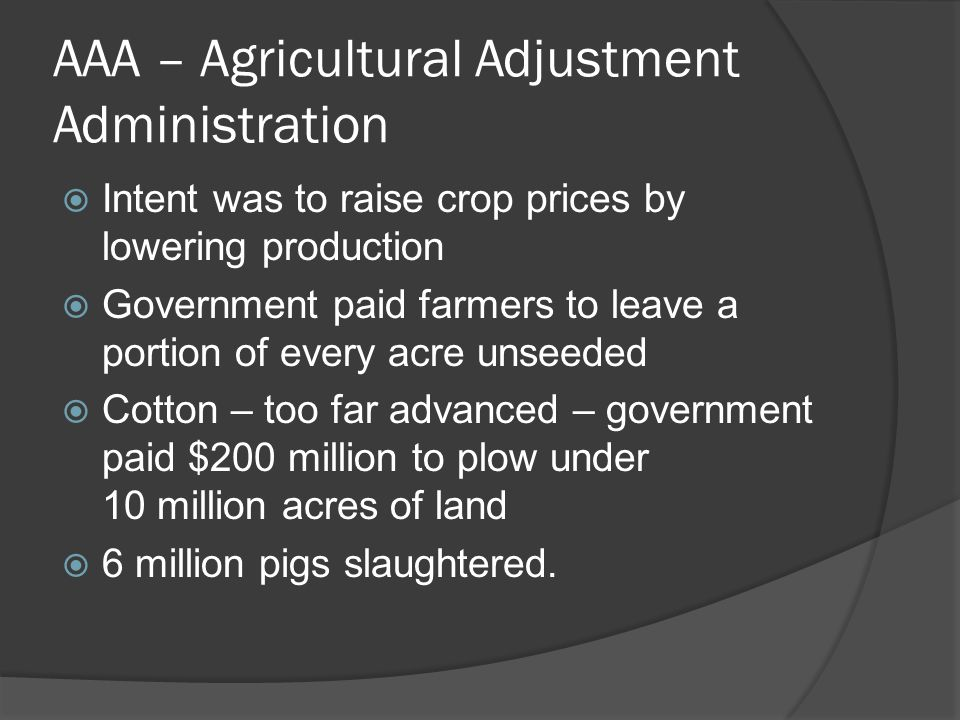 AAA – Agricultural Adjustment Administration