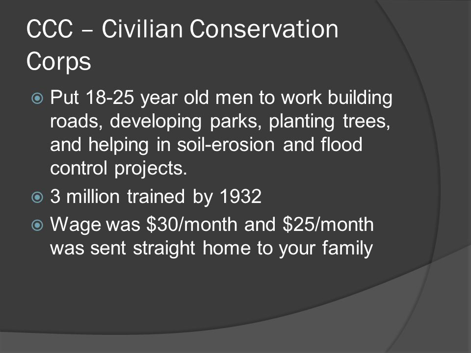 CCC – Civilian Conservation Corps