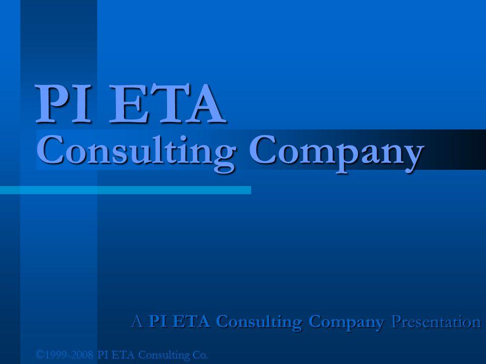 A PI ETA Consulting Company Presentation