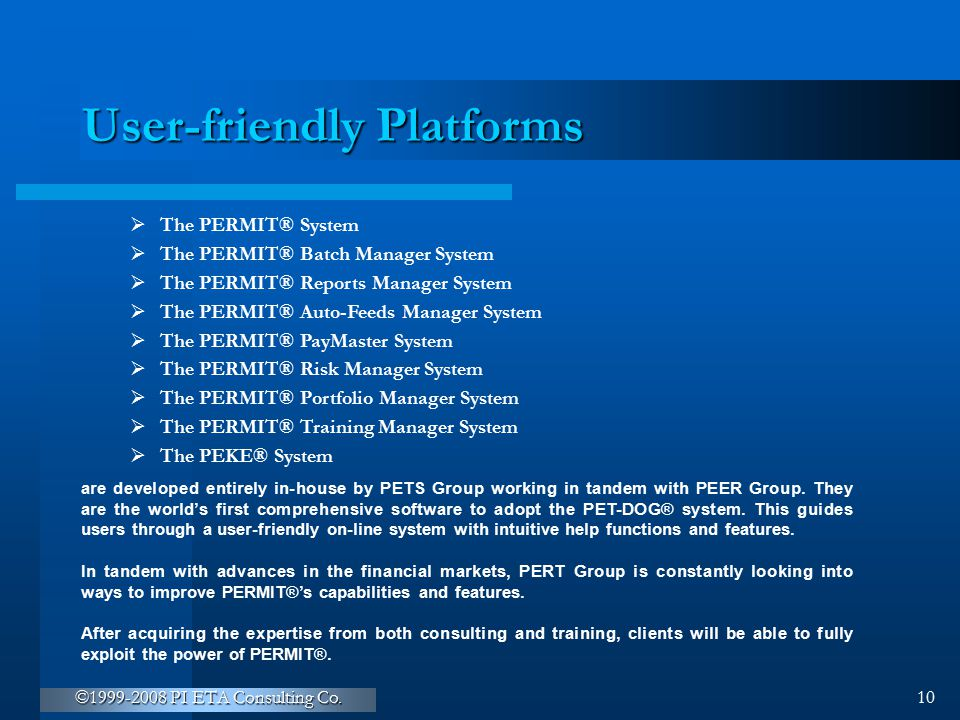 User-friendly Platforms