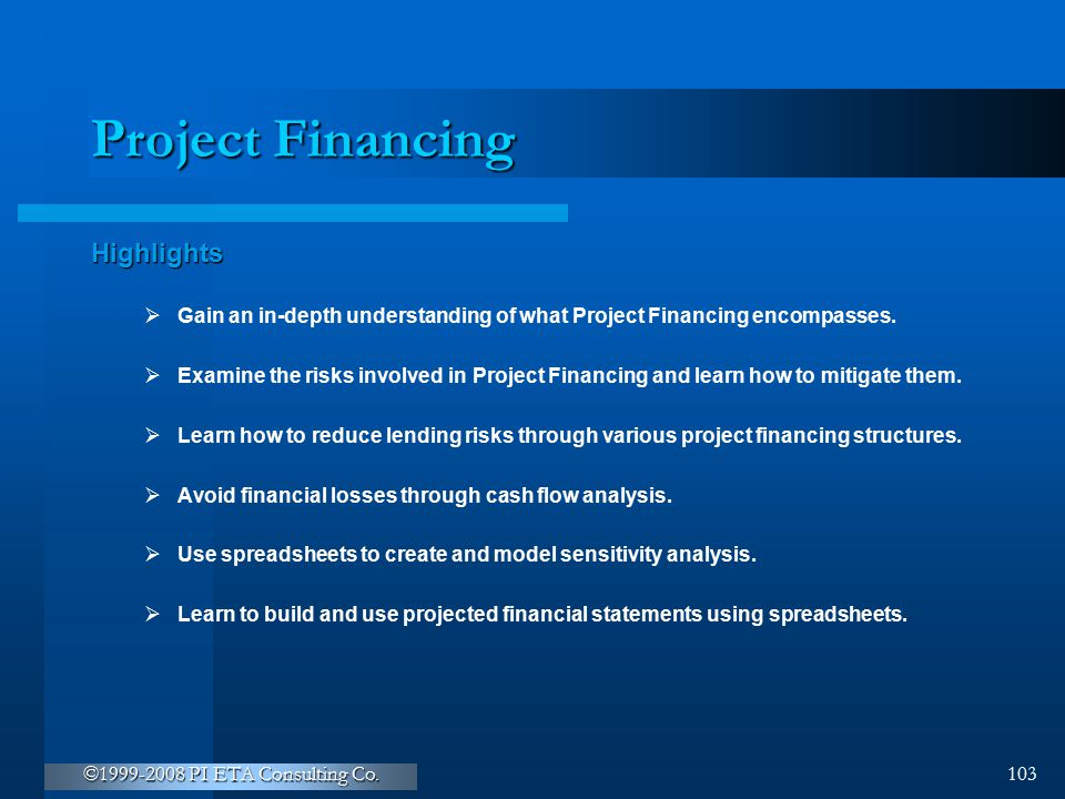 Project Financing Highlights