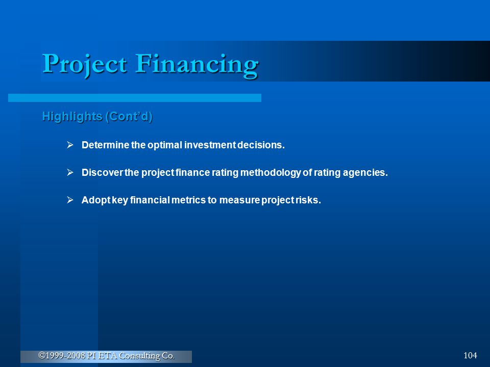 Project Financing Highlights (Cont'd)
