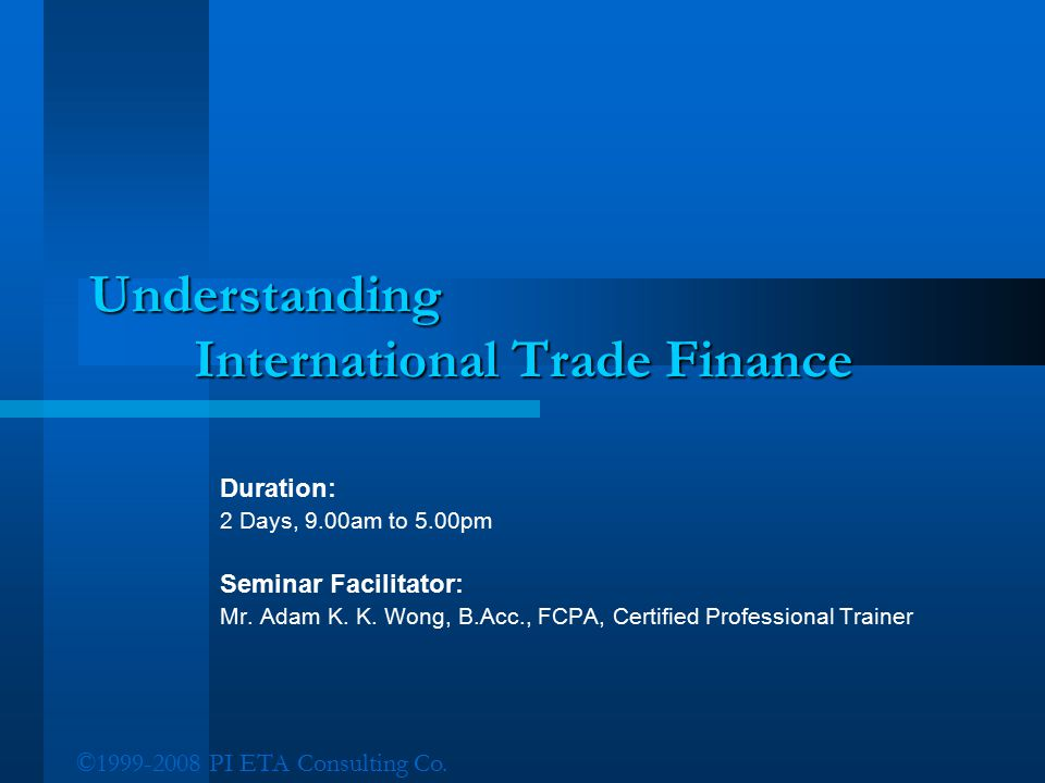 Understanding International Trade Finance
