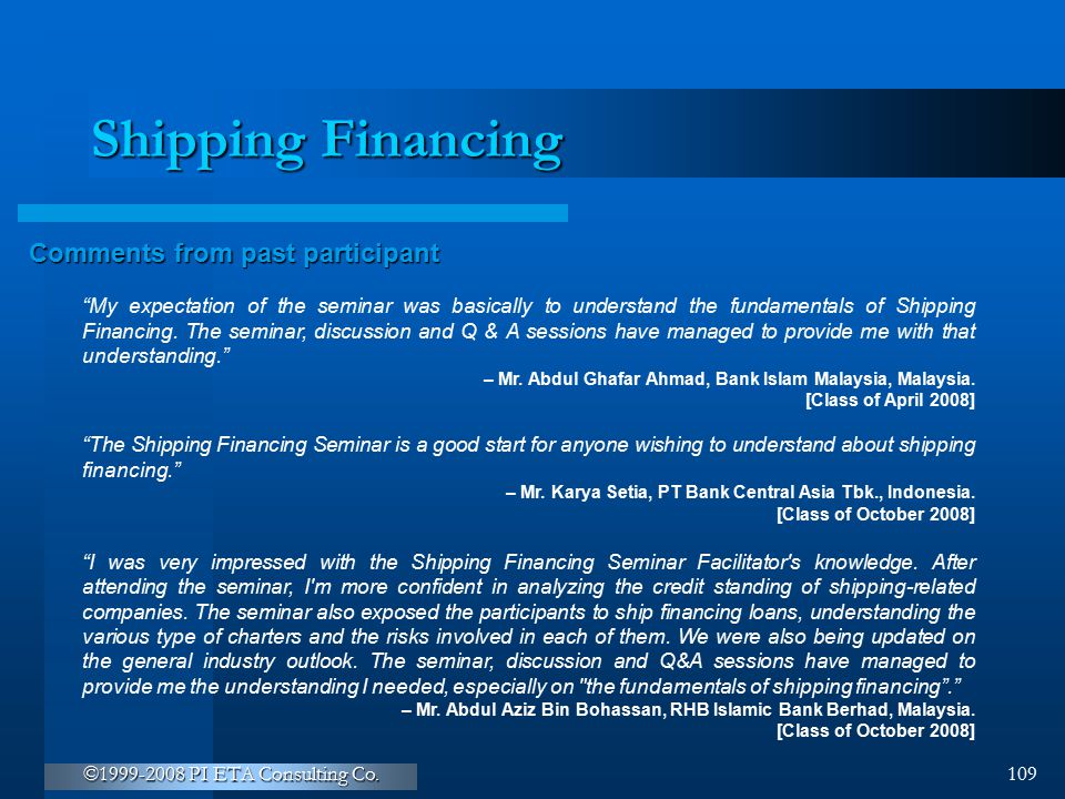 Shipping Financing Comments from past participant