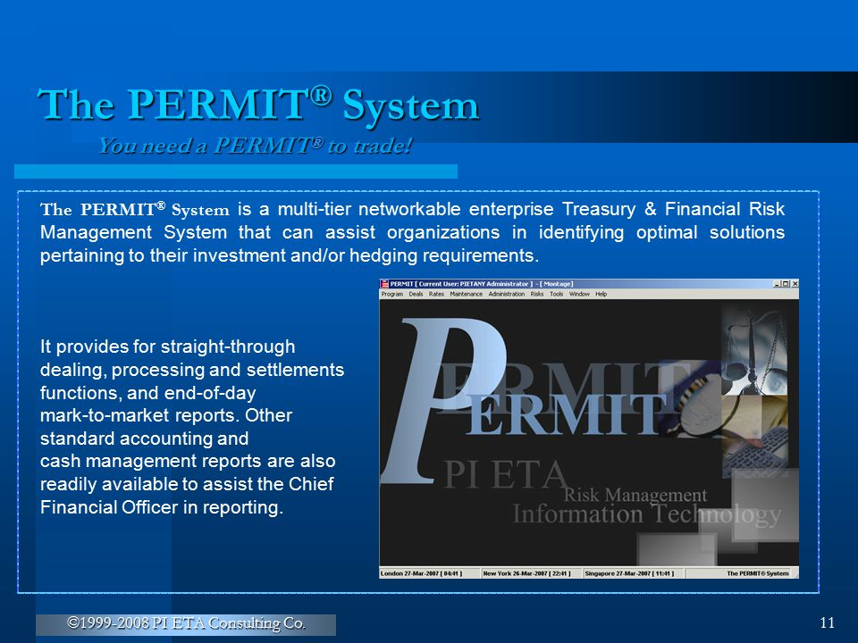 The PERMIT® System You need a PERMIT to trade!
