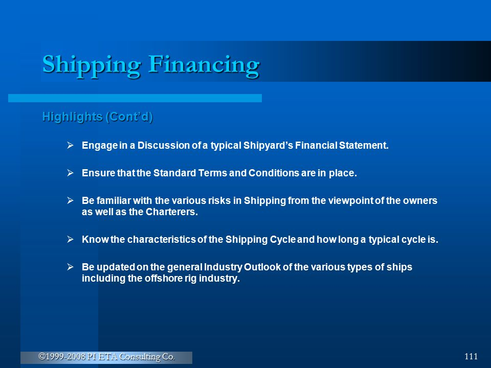 Shipping Financing Highlights (Cont'd)