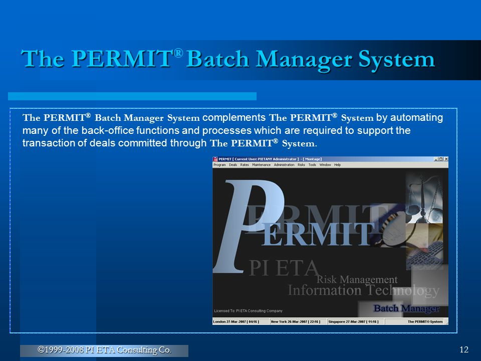 The PERMIT Batch Manager System