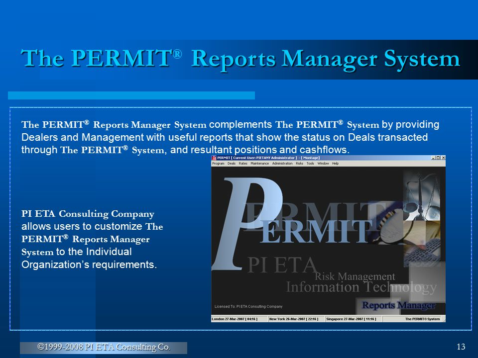 The PERMIT Reports Manager System