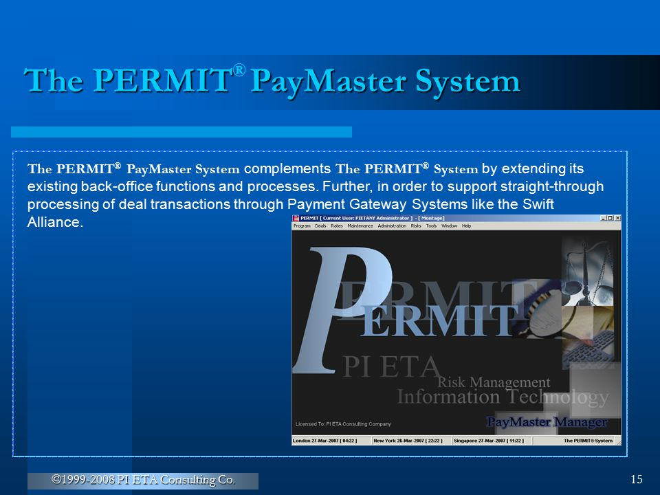 The PERMIT PayMaster System
