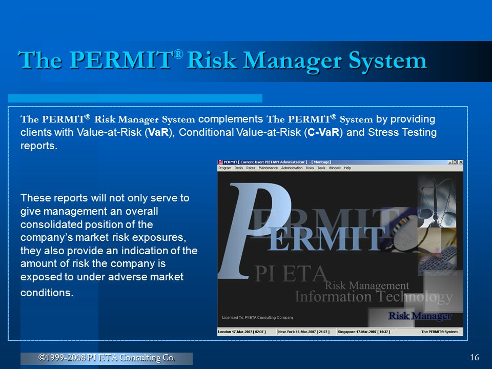 The PERMIT Risk Manager System
