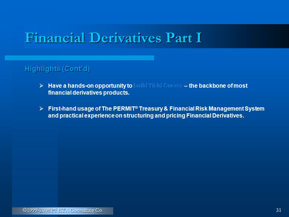 Financial Derivatives Part I
