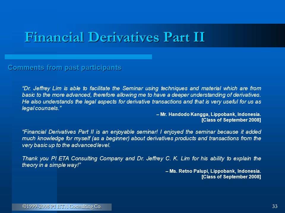 Financial Derivatives Part II