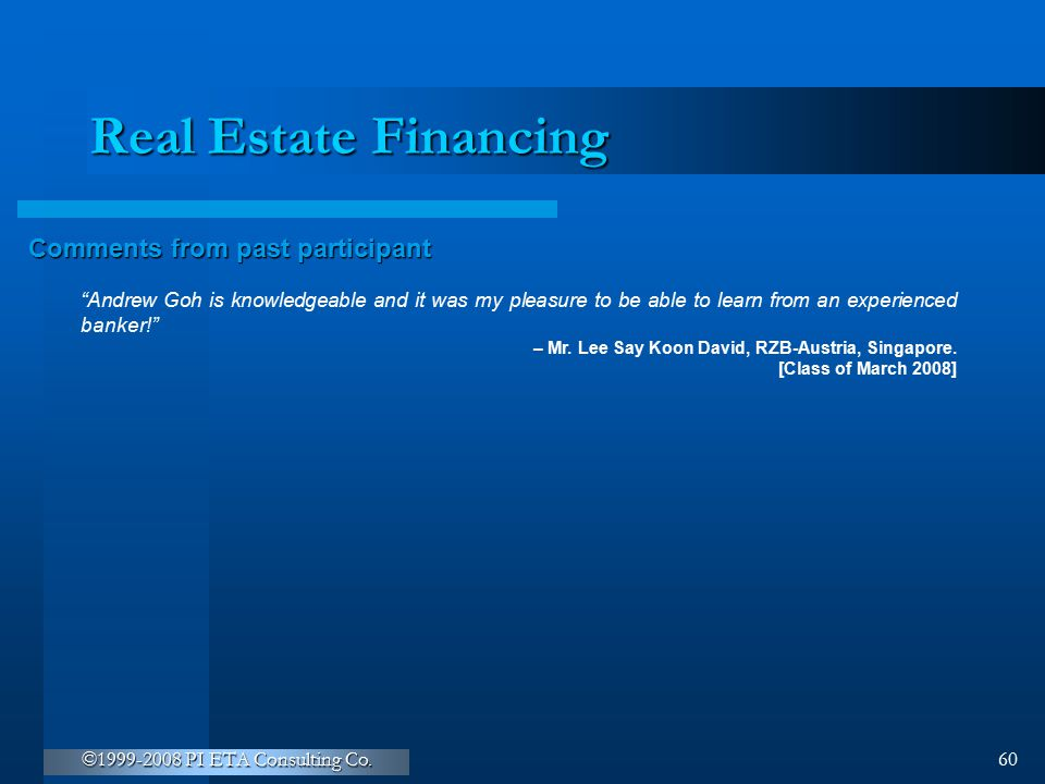 Real Estate Financing Comments from past participant
