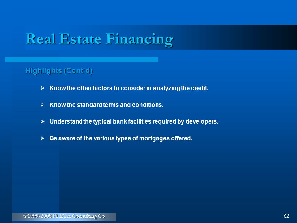 Real Estate Financing Highlights (Cont'd)